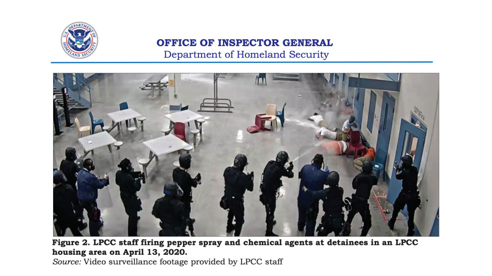 A still from surveillance footage included in a Department of Homeland Security Office of Inspector General report from March about pandemic-era violations of detention standards at the La Palma immigration detention center in Arizona. The people being pepper sprayed had been peacefully protesting to demand better protection from COVID-19: N. Lanard,